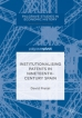 Pretel, D.: Institutionalising Patents in Nineteenth-Century Spain.