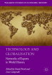 Pretel, D. & Camprubí, L. Technology and Globalisation: Networks of Experts in World History.